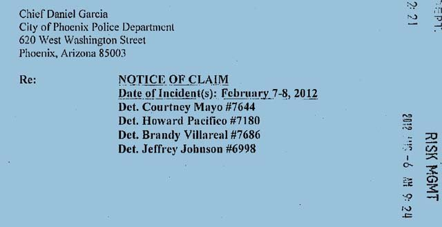 Notice of claim filed against the City of Phoenix by Phoenix police officers.