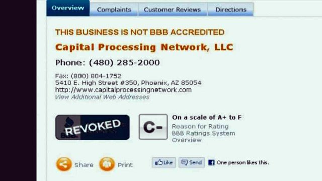 © The Better Business Bureau revoked its accreditation of Capital Processing Network.