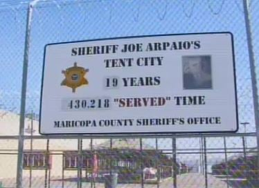 This sign went up in Tent City last year as Arpaio marked the 19-year anniversary. (Source: CBS 5 News)