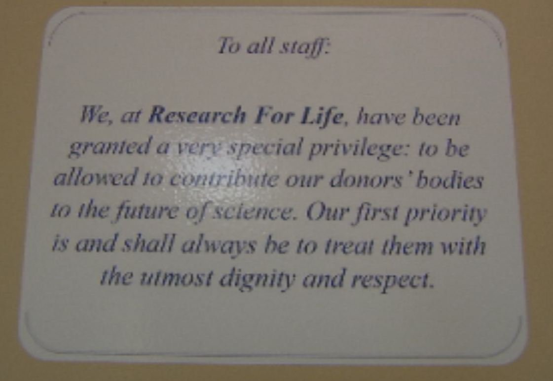 Reminders like this one are posted throughout Research for Life's facility.